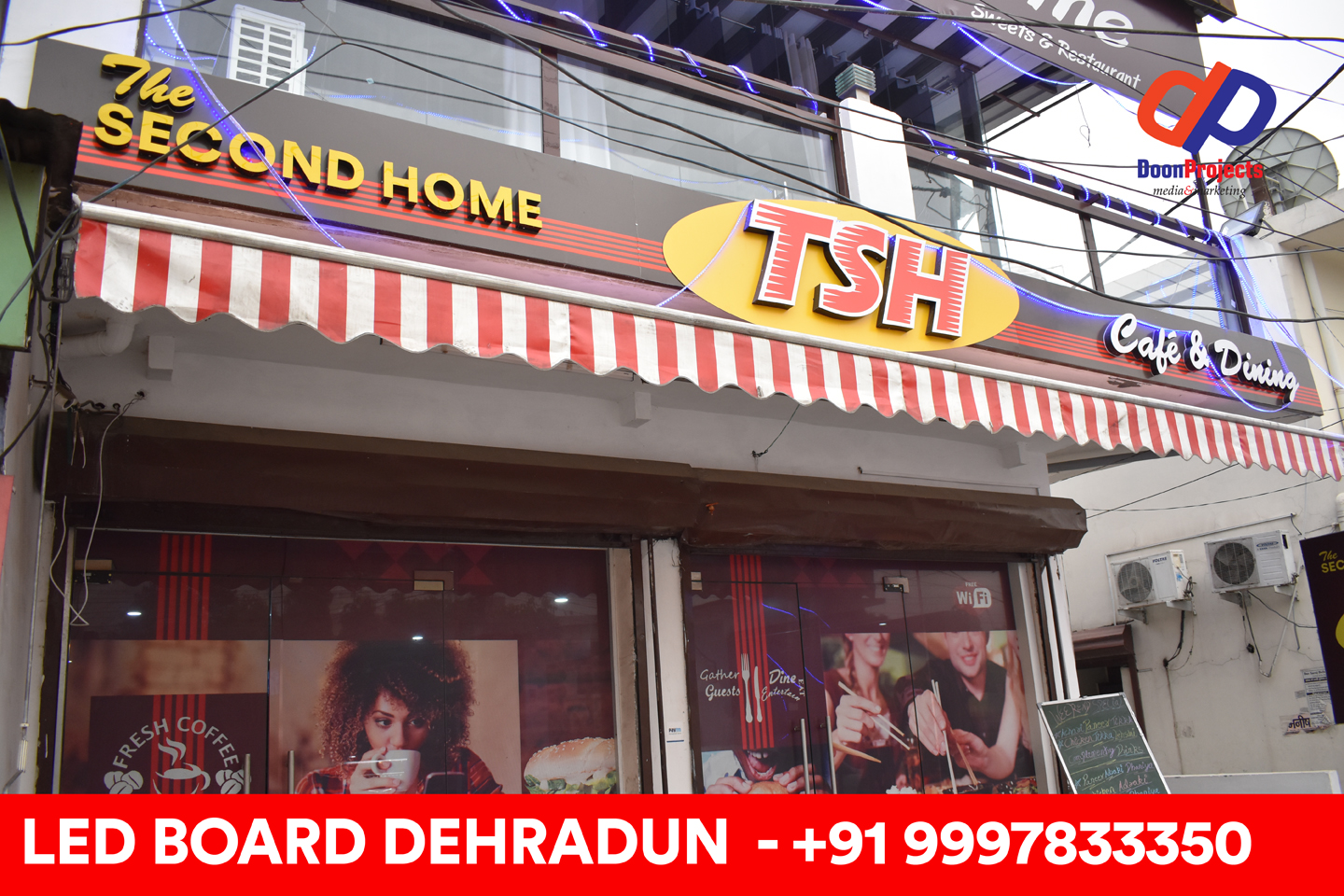 LED Board Designed for The Second Home - New Cantt. Road, Dehradun