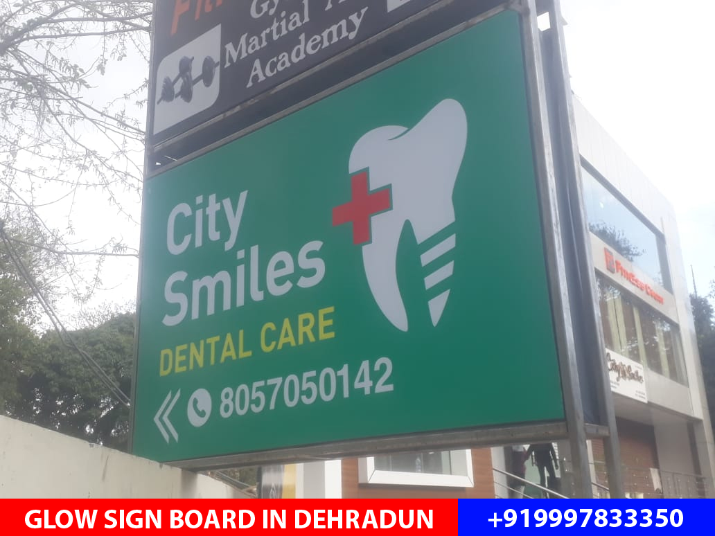 Glow sign board with LED Tubes provided to City Smiles Dental care clinic located on Subhash Road Dehradun