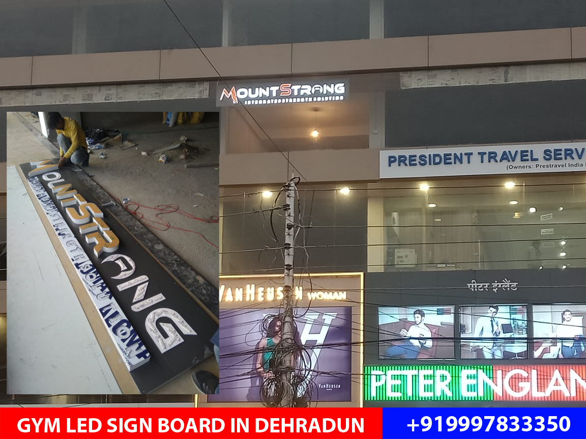 LED Board designed and installed on Rajpur Road for Mount Strong a brand new Gym on Rajpur Road.