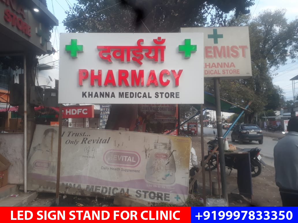 LED Board with Stand installed in Prem Nagar for a Chemist near Kamal Nursery, Dehradun.
