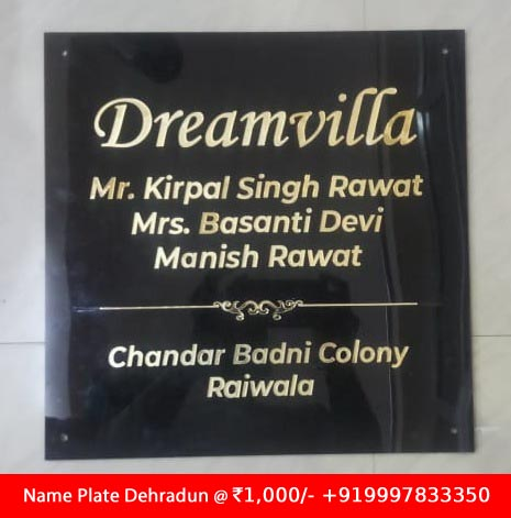 Golden Acrylic Name Plate for Raiwala Site Dehradun